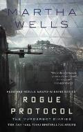 Rogue Protocol The Murderbot Diaries Book 3