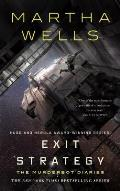 Exit Strategy The Murderbot Diaries Book 4