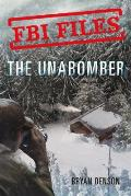 The Unabomber: Agent Kathy Puckett and the Hunt for a Serial Bomber (FBI Files #1)