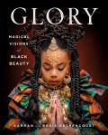 Glory: Magical Visions of Black Beauty