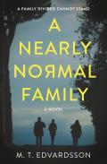 Nearly Normal Family A Novel