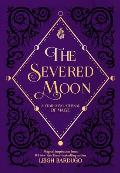 Severed Moon A Year Long Journal of Magic