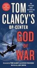 Tom Clancys Op Center God of War A Novel
