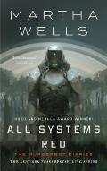 All Systems Red Murderbot Diaries Book 1