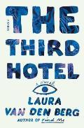 Third Hotel A Novel