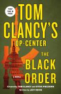 Tom Clancys Op Center The Black Order A Novel