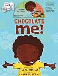 Chocolate Me! Book and CD Storytime Set [With CD (Audio)]