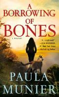 A Borrowing of Bones: A Mystery