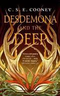 Desdemona & the Deep