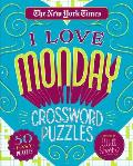 New York Times I Love Monday Crossword Puzzles 50 Easy Puzzles