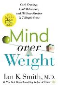 Mind Over Weight Curb Cravings Find Motivation & Hit Your Number in 7 Simple Steps