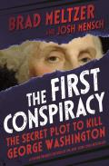 First Conspiracy The Secret Plot to Kill George Washington