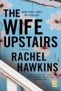 Wife Upstairs A Novel