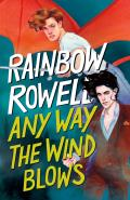 Any Way the Wind Blows (Simon Snow Trilogy #3)