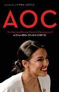 AOC The Fearless Rise & Powerful Resonance of Alexandria Ocasio Cortez