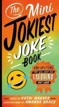 The Mini Jokiest Joke Book: Side-Splitters That Will Keep You Laughing Out Loud