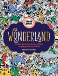 Color Quest Wonderland An Extraordinary Seek & Find Coloring Book for Artists
