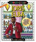 Crush & Color Idris Elba Colorful Fantasies with the Sexiest Man Ever