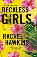 Reckless Girls A Novel