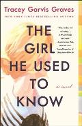 Girl He Used to Know A Novel