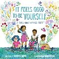 It Feels Good to Be Yourself A Book About Gender Identity