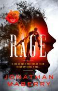 Rage A Joe Ledger & Rogue Team International Novel