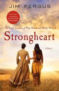 Strongheart The Lost Journals of May Dodd & Molly McGill