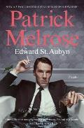 Patrick Melrose The Novels