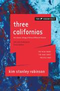 Three Californias The Wild Shore The Gold Coast & Pacific Edge