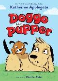 Doggo & Pupper