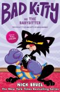 Bad Kitty Vs the Babysitter: The Uproar at the Front Door