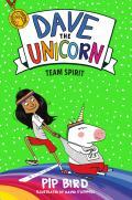 Dave the Unicorn: Team Spirit (Dave the Unicorn #2)