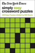 New York Times Simply Easy Crossword Puzzles 200 Easy Puzzles