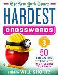 New York Times Hardest Crosswords Volume 8 50 Friday & Saturday Puzzles to Challenge Your Brain