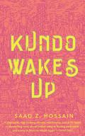 Kundo Wakes Up