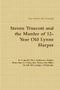 Steven Truscott and the Murder of 12-Year Old Lynne Harper