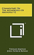 Commentary on the Metaphysics of Aristotle V2
