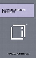 Reconstruction in Education