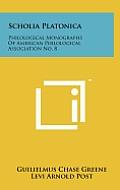 Scholia Platonica: Philological Monographs of American Philological Association No. 8