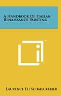 A Handbook of Italian Renaissance Painting