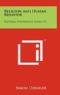 Religion and Human Behavior: Pastoral Psychology Series, V2