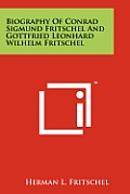 Biography of Conrad Sigmund Fritschel and Gottfried Leonhard Wilhelm Fritschel