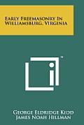Early Freemasonry in Williamsburg, Virginia