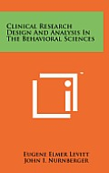 Clinical Research Design and Analysis in the Behavioral Sciences