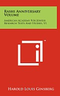 Rashi Anniversary Volume: American Academy for Jewish Research Texts and Studies, V1
