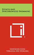 Stunts and Synchronized Swimming