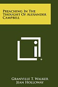 Preaching in the Thought of Alexander Campbell