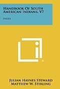 Handbook of South American Indians, V7: Index