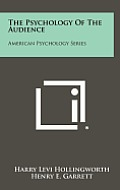 The Psychology of the Audience: American Psychology Series