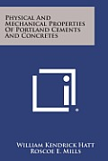 Physical and Mechanical Properties of Portland Cements and Concretes